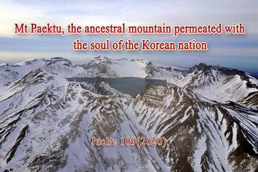 Mt Paektu, the ancestral mountain permeated with the soul of the Korean nation