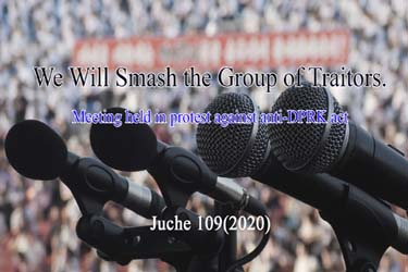 We Will Smash the Group of Traitors