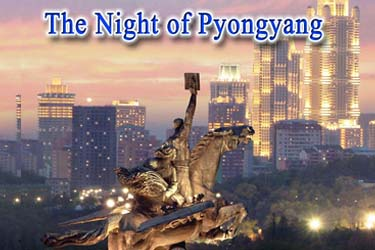 The night of Pyongyang